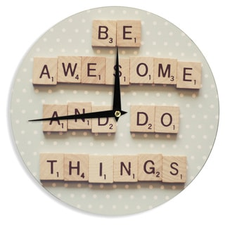KESS InHouseCristina Mitchell 'Be Awesome And Do Things' Wooden Letters Wall Clock