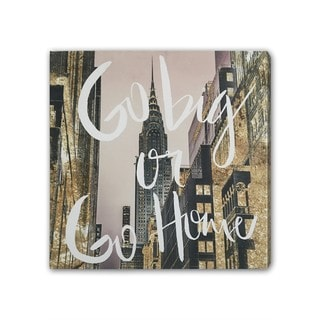"""""""Go Big or Go Home"""" Glitter Dust Graphic Art on Canvas"""