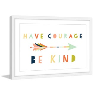 Marmont Hill - 'Have Courage' by Melanie Clarke Framed Painting Print
