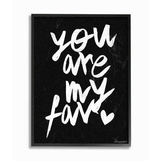 'You Are My Fav' Black/White Framed Giclee Texturized Art