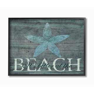 Better At The Beach Starfish' Framed Giclee Texturized Art