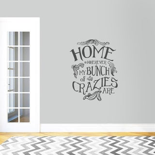 My Bunch of Crazies' 28 x 36-inch Wall Decal