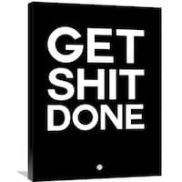 Naxart Studio 'Get Sh*t Done Poster Black and White' Stretched Canvas Wall Art