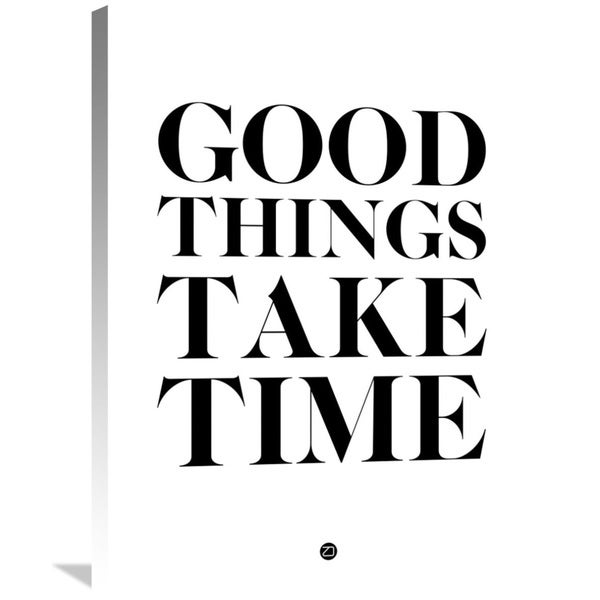 Naxart Studio 'Good Things Take Time 2' Stretched Canvas Wall Art