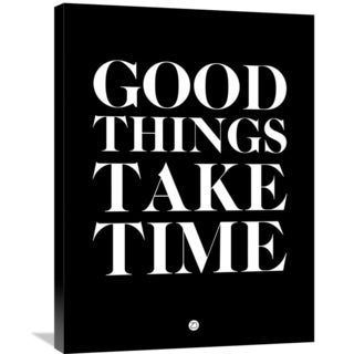 Naxart Studio 'Good Things Take Time 1' Stretched Canvas Wall Art