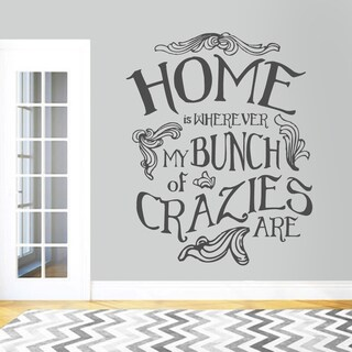 My Bunch of Crazies' 48 x 60-inch Wall Decal