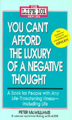 You Can't Afford the Luxury of a Negative Thought (Paperback)