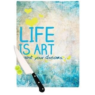 KESS InHouse KESS Original 'Life Is Art' Cutting Board