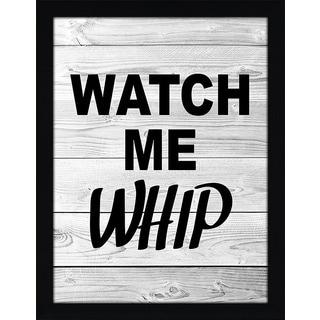 """FramedCanvasArt Studio """"Watch Me Whip"""" Framed Wall Art"""