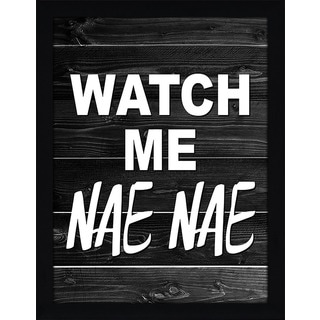 "FramedCanvasArt Studio ""Watch Me Nae Nae"" Framed Wall Art"