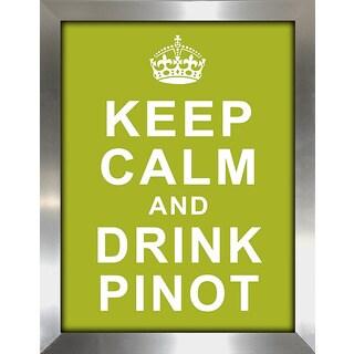 Framed Canvas Art Studio Keep Calm and Drink Pinot Framed Plexiglass Wall Art