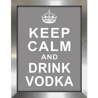 Framed Canvas Art Studio Keep Calm and Drink Vodka Framed Plexiglass Wall Art