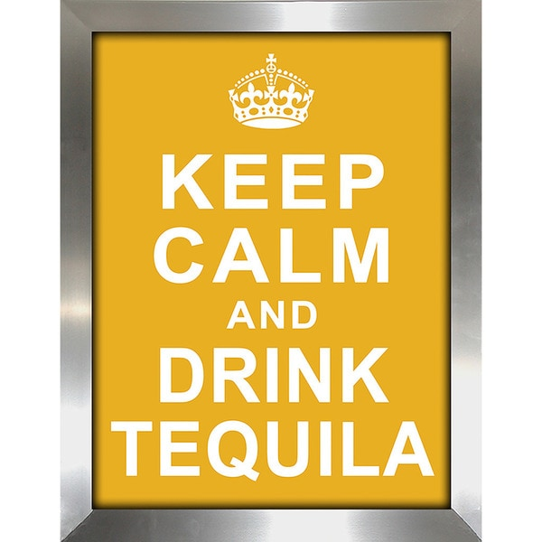 Framed Canvas Art Studio Keep Calm and Drink Tequila Framed ...