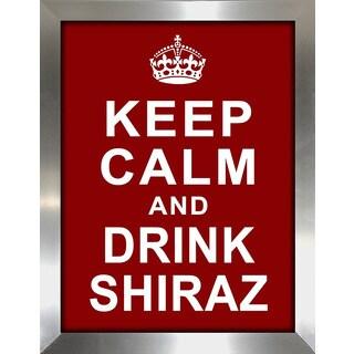 Framed Canvas Art Studio Keep Calm and Drink Shiraz Framed Plexiglass Wall Art