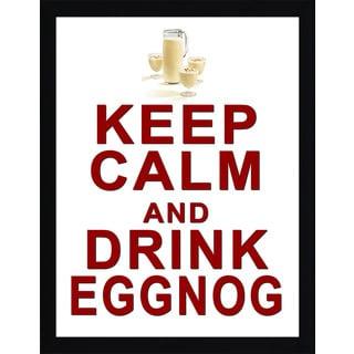 Framed Canvas Art Studio Keep Calm & Drink Egg Nog Framed Plexiglass Wall Art