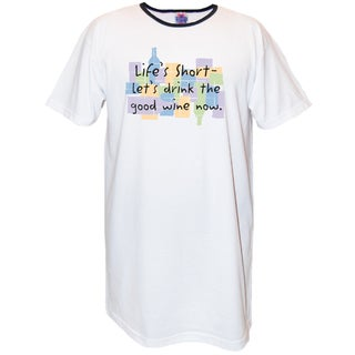 'Life's Short - Let's Drink the Good Wine Now' White Cotton Nightshirt