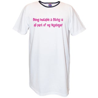 'Being Unstable and Bitchy' Cotton Nightshirt
