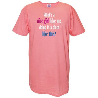 'What's A Nice Girl Like Me Doing In A Place Like This?' Cotton Nightshirt