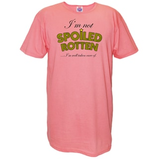 'I'm Not Spoiled Rotten...I'm Well Taken Care Of' Pink Cotton Nightshirt