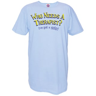 'Who Needs a Therapist? I've Got a Sister!' Blue Cotton Nightshirt
