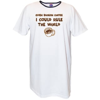 'Given Enough Coffee I Could Rule The World' White Cotton Nightshirt
