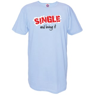 'Single and Loving It' Blue Cotton Nightshirt