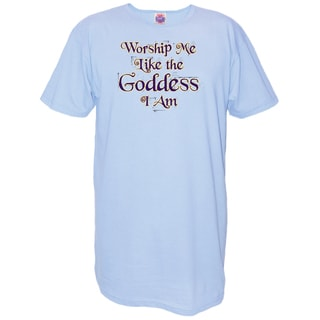 My Favorite Nightshirt 'Worship Me Like The Goddess I Am' Blue Cotton Nightshirt