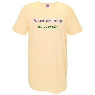 My Favorite Nightshirt Yellow Cotton 'Few Women Admit Their Age Few Men Act Theirs' Nightshirt