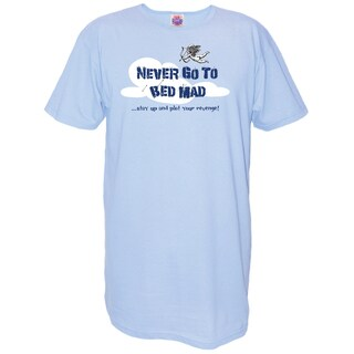 My Favorite Nightshirt 'Never Go To Bed Mad...Stay Up and Plot Your Revenge!' Cotton Nightshirt