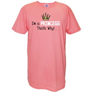 My Favorite Nightshirt Pink Cotton 'I'm a Princess That's Why!' Nightshirt