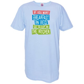 'If You Want Breakfast In Bed Go Sleep in the Kitchen' Blue Cotton Nightshirt