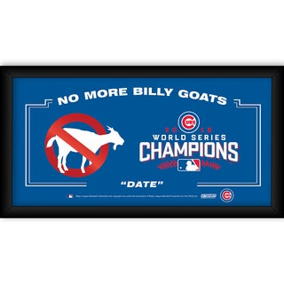 "Chicago Cubs ""No More Goats"" 2016 World Series Champions Framed 10x20 Sign"
