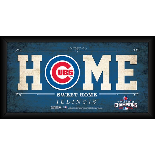 Chicago Cubs 2016 World Series Champions Framed 10x20 Home Sweet Home Sign