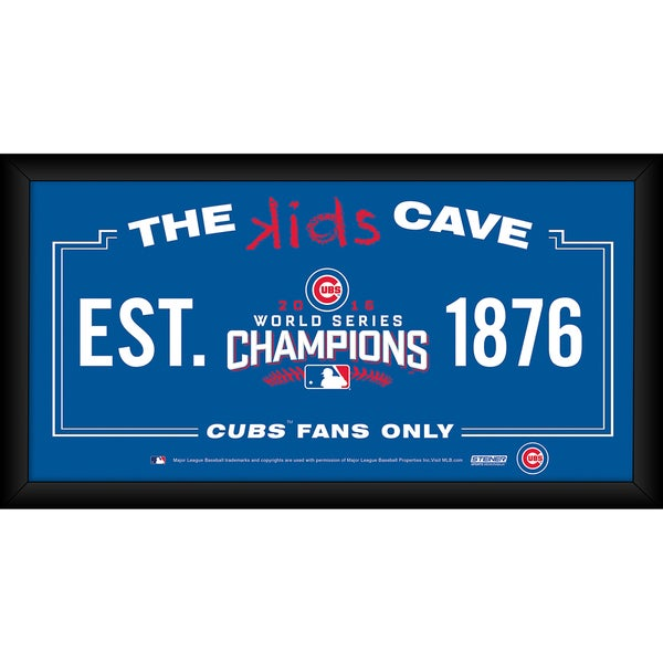 Chicago Cubs 2016 World Series Champions Framed 10x20 Kids Cave Sign