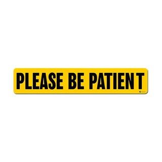 Zone Tech 'Please Be Patient' Yellow Vehicle Bumper Magnet