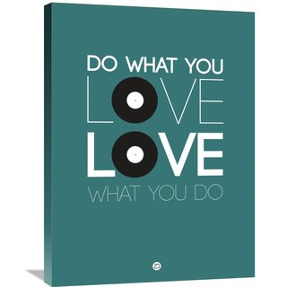 Naxart Studio 'Do What You Love Love What You Do 2' Stretched Canvas Wall Art