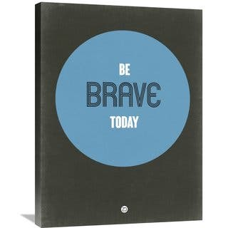 Naxart Studio 'Be Brave Today 2' Stretched Canvas Wall Art