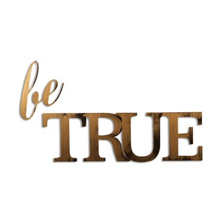 Letter2Word Be True- Dimensional Wall Decor