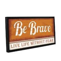 Jennifer Pugh's 'Be Brave' Gallery Wrapped Floater-framed Canvas