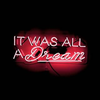 Oliver Gal 'It Was All a Dream - Pink' Neon Sign