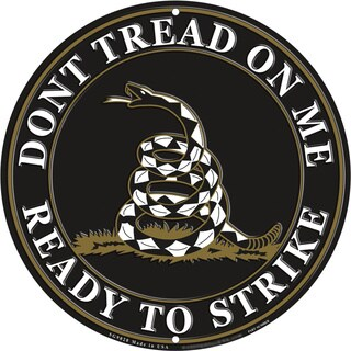 'Don't Tread On Me Ready To Strike Black' Sign