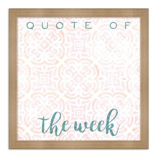"Oliver Gal ""Quote Of The Week Bright"" Framed Whiteboard"