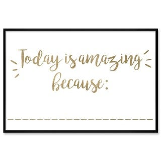 "Oliver Gal ""Today Is Amazing"" Framed Whiteboard"
