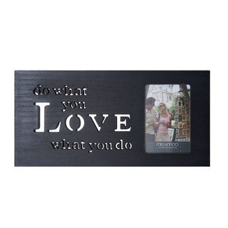 Melannco Wood 'Do What You Love What You Do' Sentiment Photo Frame