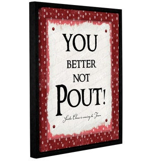 Jennifer Pugh's 'You Better Not Pout' Gallery Wrapped Floater-framed Canvas
