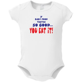 Baby 'If Baby Food Is So Good You Eat It' White Cotton Bodysuit One-piece