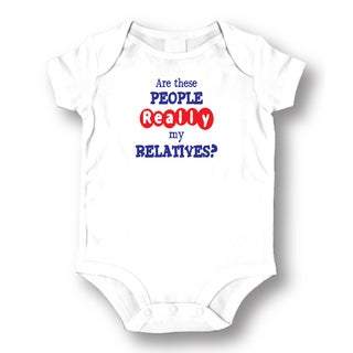 Are These People Really My Relatives. White Cotton Baby Bodysuit One-piece
