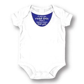 Babies' White 'If You Can Read This I Have Not Been Fed Yet' Bodysuit One-piece