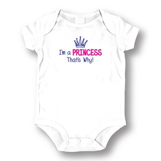 White Cotton 'I'm A Princess That's Why' Baby Bodysuit One-piece