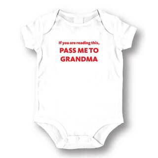 If You Are Reading This Pass Me To Grandma' White Baby Bodysuit One-piece